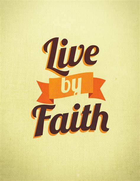 by faith live by faith by paolovee on deviantart