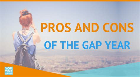 Gap Year Pros And Cons Essay by Our You Time Coaching