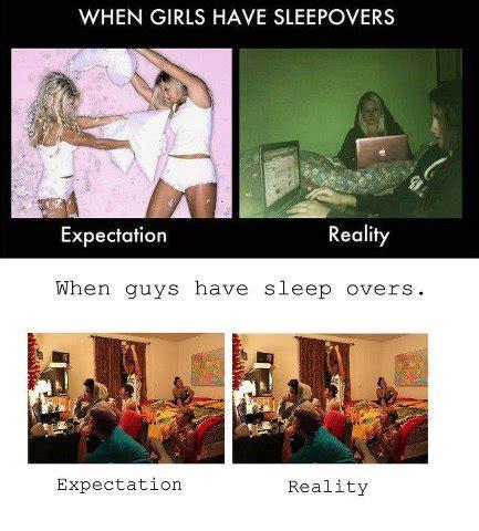 Sleepover Meme - expectation vs reality meme funny images jokes and