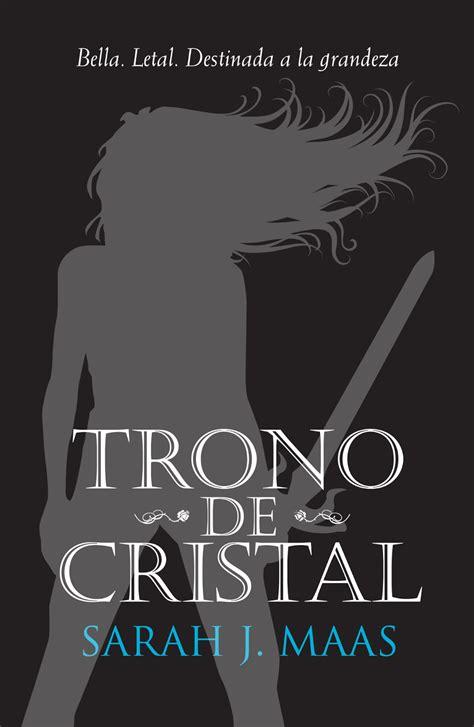 libro trono de cristal rese 241 ando va de portadas 16 trono de cristal