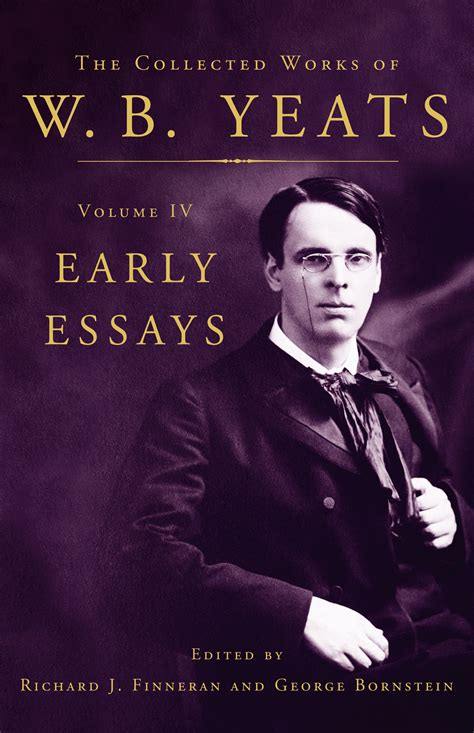 William Butler Yeats Essay by William Butler Yeats Official Publisher Page Simon Schuster Au