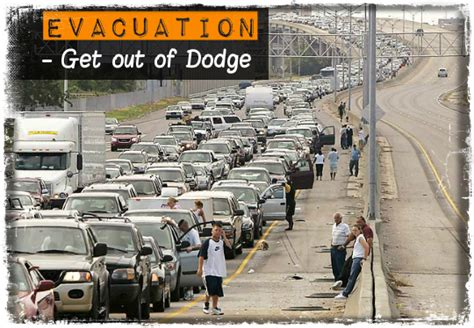 get the outta dodge evacuation getting out of dodge self sufficiency