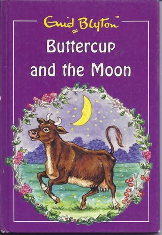 the moon and the other books buttercup and the moon by enid blyton reviews