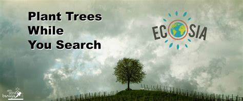 ecosia make planet greener by planting trees while you