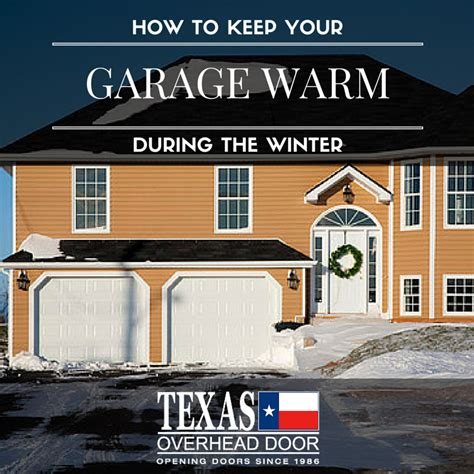 How To Keep A Garage Warm how to keep your garage warm during the winter txohd