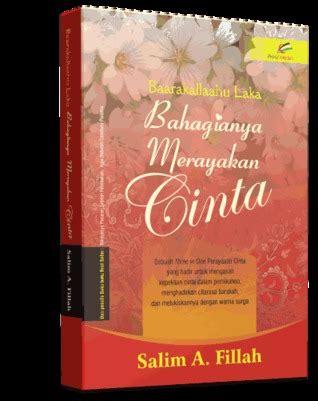 Buku Bahagianya Merayakan Cinta Salim A Fillah book barakallahu laka bahagianya merayakan cinta salim akhukum fillah free reading