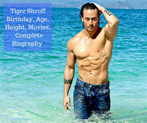 tiger biography in hindi tiger shroff biography birthday age height movies