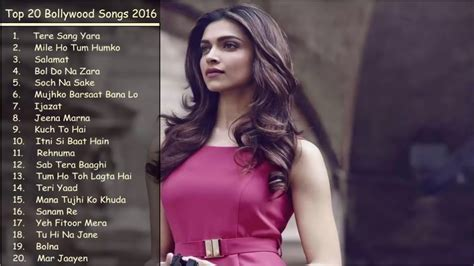 Top Bollywood Songs 2016 Best of Bollywood New & Latest