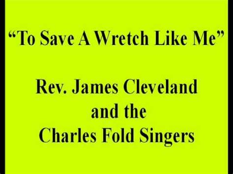 a wretch like me books quot to save a wretch like me quot rev cleveland the