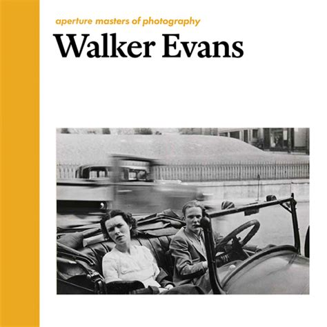 walker evans aperture masters of photography artbook d a p 2016 catalog aperture books