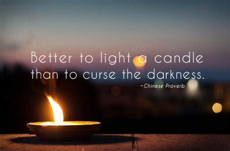 Light A Candle Don T Curse The Darkness by Mandarin Monday Learn Inspirational Proverbs Both