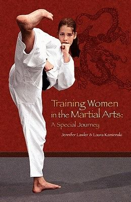 training women in the martial arts a special journey ebook training women in the martial arts a special journey by