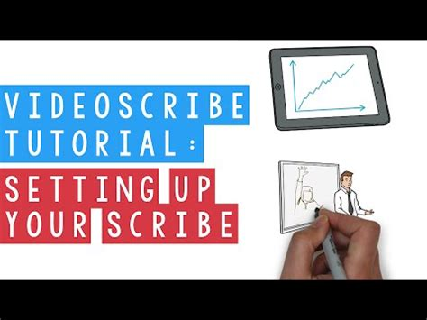 videoscribe tutorial videos videoscribe tutorial setting up your scribe youtube