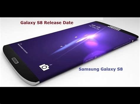 trailer samsung galaxy s8 and release date price
