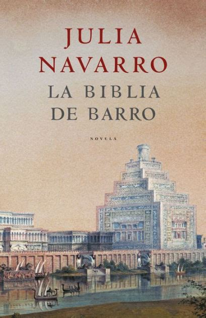 la biblia de barro by julia navarro nook book ebook barnes noble 174
