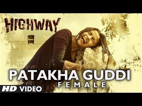 patakha guddi mp3 download ar rahman quot highway song quot patakha guddi video official a r rahman