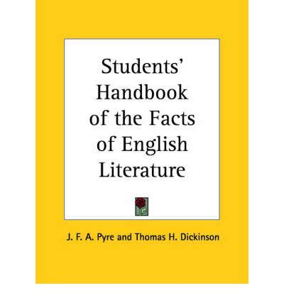 The Student S Handbook Of Modern W A Gatherer students handbook of the facts of literature 1910 j f a pyre 9780766156562