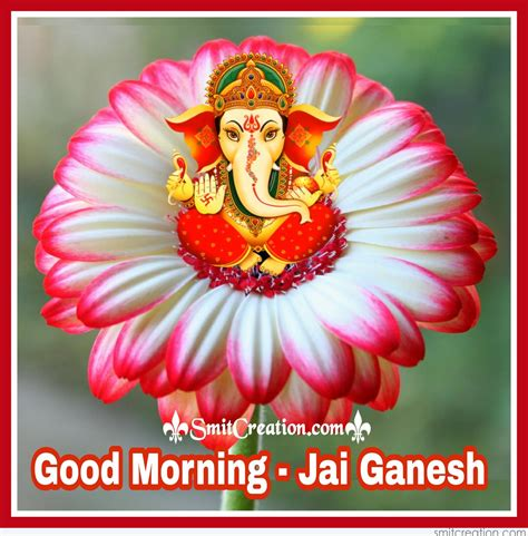 good morning images con ganesha good morning pictures and graphics smitcreation com