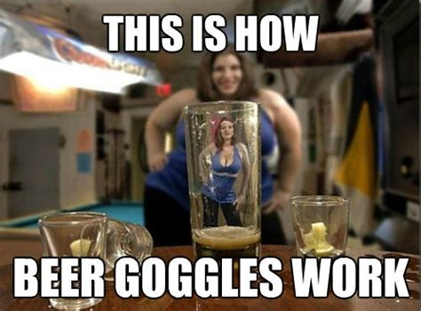 beer goggles ecard jokes memes pictures jokideo best 25 funny memes about work ideas on pinterest funny