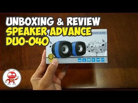 Advance Speaker Duo 040 unboxing and review speaker advance duo 040