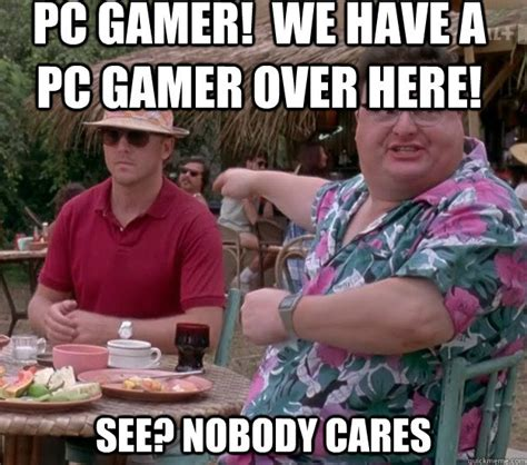 Pc Gamer Meme - image result for pc gamers memes pc master race