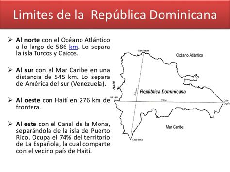 los limites de la localizaci 243 n y tama 241 o de la rep 250 blica dominicana