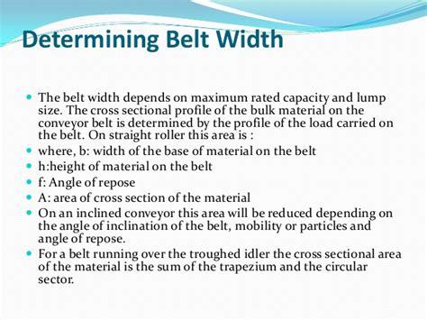 sle size calculation for cross sectional design troughed belt conveyor flat belt conveyor