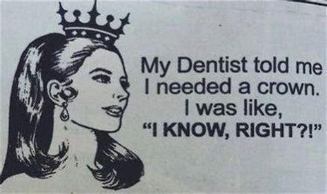 Crown Meme - queen crown meme dentist lol word pinterest