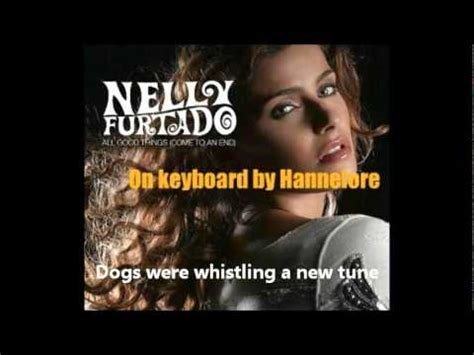 end game lyrics nelly furtado full download nelly furtado all good things come to an