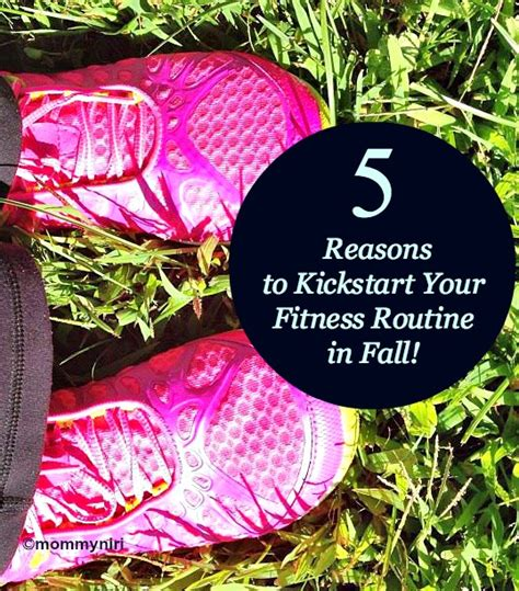 Fall Catalog Up An To Kick Start Your Autumn Wardrobe by 5 Reasons To Kickstart Your Fitness Routine In Fall Fit4fall
