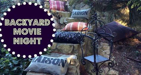 backyard movie night how to host a backyard movie night urban mommies