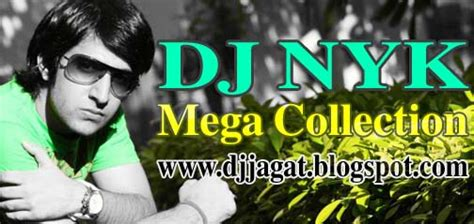 download mp3 dj nyk dj nyk mega collection dj jagat