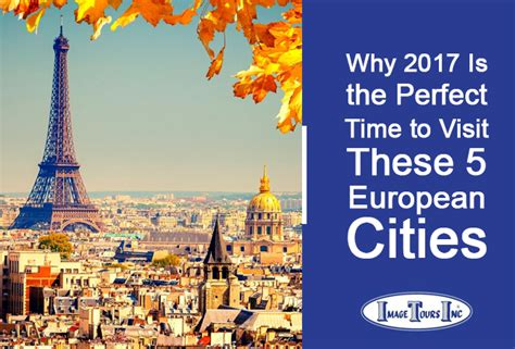 these are the 16 best european cities for good cheap why 2017 is the perfect time to visit these 5 european cities