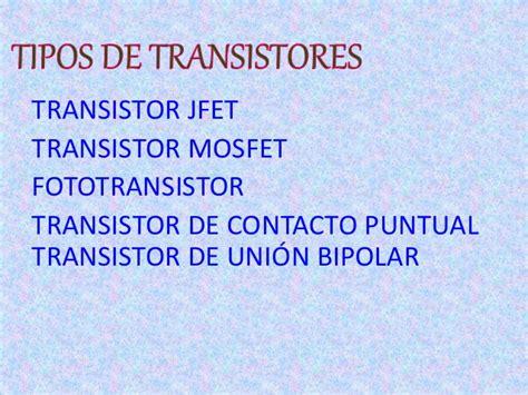 transistor de union bipolar aplicaciones 8 1 power point transistores