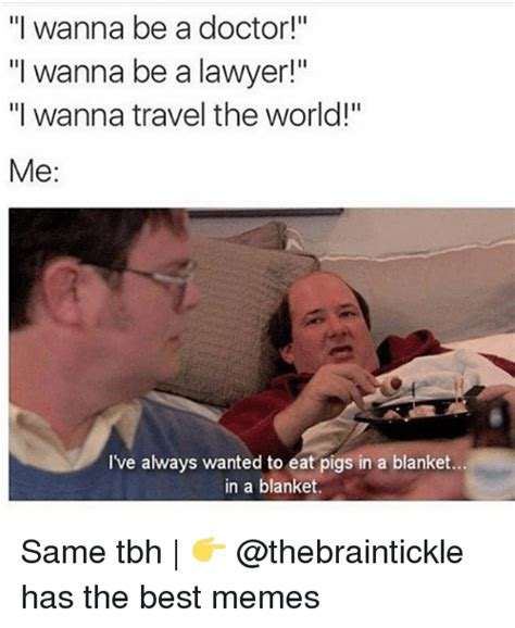 I Thought Attorneys And Lawyers Were The Same 1 Guess I Was Wrong 1 1 by 25 Best Memes About Blanket Blanket Memes