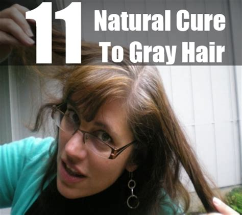 cure for grey hair 2014 natural cure for gray hair gray hair natural treatment