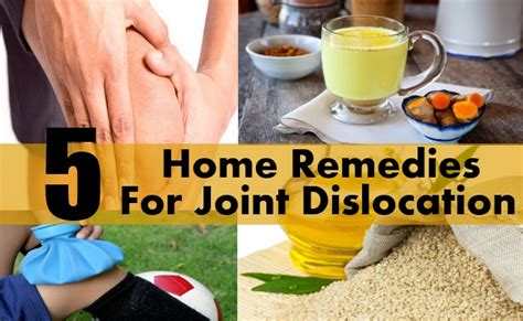Home Remedies For Joint by 5 Home Remedies For Joint Dislocation Diy Health Remedy