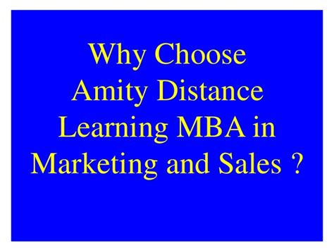 Amity Mba Value by Amity Distance Learning Mba In Marketing And Sales