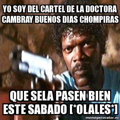 Memes Del Chompiras - meme pulp fiction yo soy del cartel de la doctora