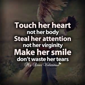 quot sentulah hatinya bukan tubuhnya curi perhatiannya bukan keperawanannya buat dia tersenyum