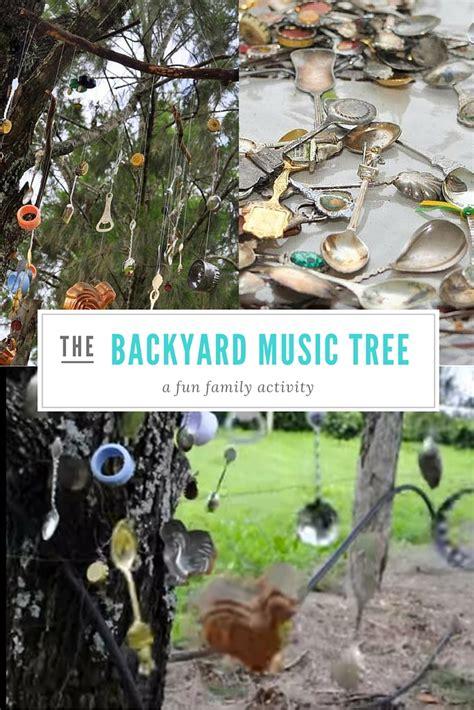 backyard music the music backyard tree be a fun mum