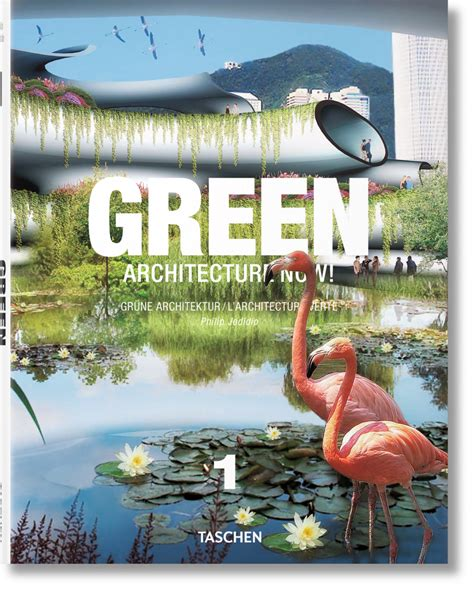 green architecture now vol green architecture now vol 1 taschen books