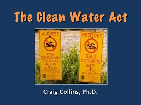 clean water act section 401 summary the clean water act up sh t creek