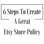 etsy shop policies template free etsy store policy template craft maker pro