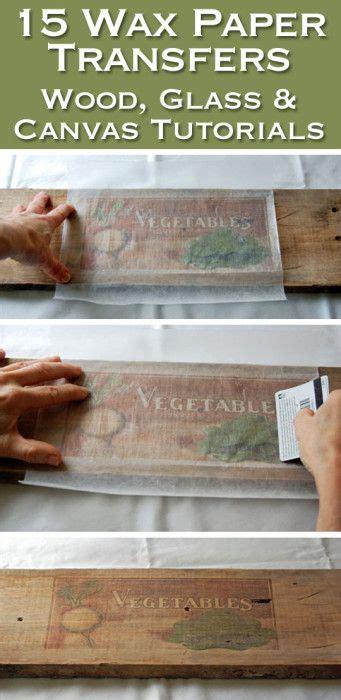 wax paper transfer tutorial 17 best ideas about freezer paper transfers on pinterest