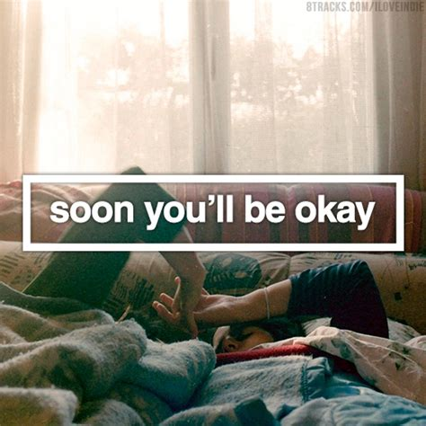 8tracks radio soon you ll be okay 20 songs free and playlist