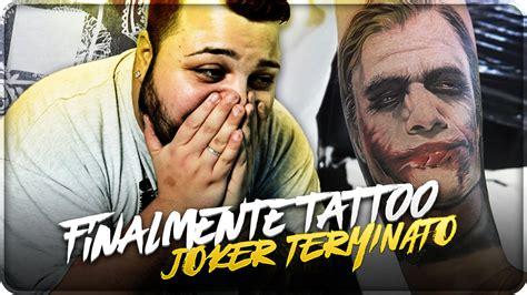 joker tattoo youtube finalmente tattoo joker terminato youtube