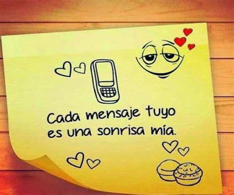 imagenes de amor para enamorar hd frases lindas del dia cada mensaje tuyo es una sonrisa mia