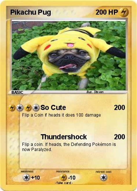 pug pikachu pok 233 mon pikachu pug so my card
