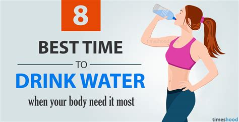 8 Best Time To Drink Water When Your Body Need It Most When Is The Best Time To Water My Vegetable Garden